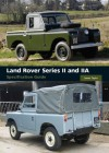 Land Rover Series II and IIA Specification Guide - James Taylor