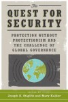 The Quest for Security: Protection Without Protectionism and the Challenge of Global Governance - Joseph E. Stiglitz, Mary Kaldor