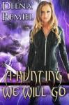A-Hunting We Will Go (Book 4, Book Waitress Series) (The Book Waitress) - Deena Remiel, Nicole Hicks, Scott Carpenter