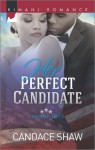 Her Perfect Candidate - Candace Shaw