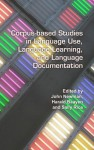Corpus-Based Studies in Language Use, Language Learning, and Language Documentation. - John Newman, Harald Baayen, Sally Rice