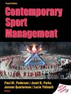 Contemporary Sport Management With Web Study Guide-4th Edition - Paul M. Pedersen, Janet B. Parks, Jerome Quarterman, Lucie Thibault