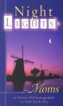 Night Lights for Moms - New Leaf Press, Roger Howerton