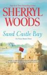 Sand Castle Bay (An Ocean Breeze Novel) - Sherryl Woods