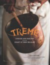 Treme: Stories and Recipes from the Heart of New Orleans - Lolis Eric Elie, Ed Anderson, David Simon, Anthony Bourdain