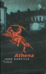 Athena (Freddie Montgomery trilogy, #3) - John Banville, Lilian Faschinger