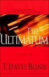 The Ultimatum - T. Davis Bunn