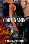 Code Name: Kayla's Fire - Natasza Waters