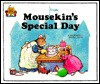 Mousekin's Special Day (Magic Castle Readers Series) - Jane Belk Moncure