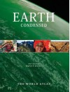 Earth Condensed: The World Atlas - Gritzner, Charles F. Gritzner