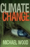 Climate Change - Michael Wood