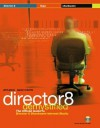 Director 8 Demystified [With] - Phil Gross, Jason Roberts