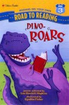 Dino-Roars (Road to Reading) - Lee Bennett Hopkins, Cynthia Fisher