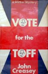 Vote for the Toff - John Creasey