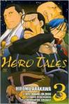 Hero Tales, Vol. 3 - Huang Jin Zhou, Hiromu Arakawa