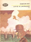 Crima si Pedeapsa (2 volume) - Fyodor Dostoyevsky, Stefania Velisar Teodoreanu, Isabella Dumbravă