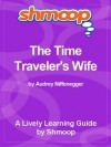 Shmoop Learning Guide: The Time Traveler's Wife - Shmoop