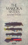 The Makioka Sisters - Jun'ichirō Tanizaki