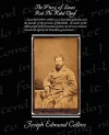 The Story of Louis Riel the Rebel Chief - Joseph Edmund Collins