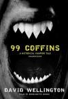 99 Coffins: A Historical Vampire Tale (Audio) - David Wellington, Bernadette Dunne