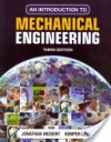 An Introduction to Mechanical Engineering - Jonathan Wickert, Kemper E. Lewis