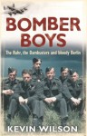 Bomber Boys: The RAF Offensive of 1943 - Kevin Wilson