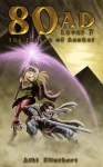 80 AD: The Tekhen of Anuket (Book 3) - Aiki Flinthart