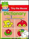 Tiny the Mouse Dictionary for 1 Year Olds (Balloon) - Balloon Books