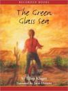 The Green Glass Sea - Ellen Klages, Julie Dretzin