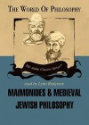 Maimonides & Medieval Jewish Philosophy - Lynn Redgrave