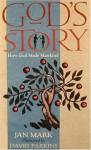 God's Story: How He Made Mankind - Jan Mark