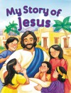 My Story of Jesus - Jennifer Holder