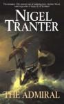 The Admiral - Nigel Tranter