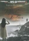 Dark Water - Tricia Rayburn, Nicola Barber