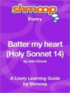 Batter my heart (Holy Sonnet 14): Shmoop Poetry Guide - Shmoop