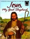 Jesus, My Good Shepherd - Arch Books