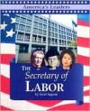The Secretary Of Labor (America's Leaders) - Scott Ingram