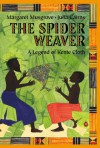 The Spider Weaver: A Legend Of Kente Cloth - Margaret Musgrove, Julia Cairns