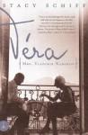 Vera: (Mrs. Vladimir Nabokov) - Stacy Schiff