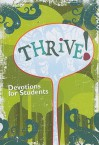 Thrive!: Devotions for Students - Concordia Publishing House