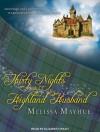 Thirty Nights With a Highland Husband - Melissa Mayhue, Elizabeth Wiley