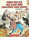 There Was An Old Lady Who Swallowed Some Leaves! (nook kids ) - Lucille Colandro
