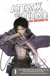 Attack on Titan: No Regrets 1 - Hikaru Suruga, Gan Sunaaku, Hajime Isayama