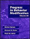 Progress in Behavior Modification, Volume 30 - Michel Hersen, Peter M. Miller, Richard M. Eisler