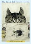 The Guest Cat - Takashi Hiraide, Eric Selland