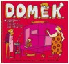 D.O.M.E.K. Doskonałe okazy małych i efektownych konstrukcji - Daniel Mizieliński, Aleksandra Machowiak