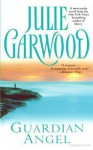 Guardian Angel (Crown's Spies, #2) - Julie Garwood