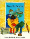The Orchestra - Mark Rubin, Alan Daniel
