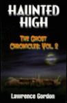 Haunted High - Lawrence Gordon
