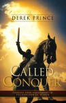 Called to Conquer - Derek Prince